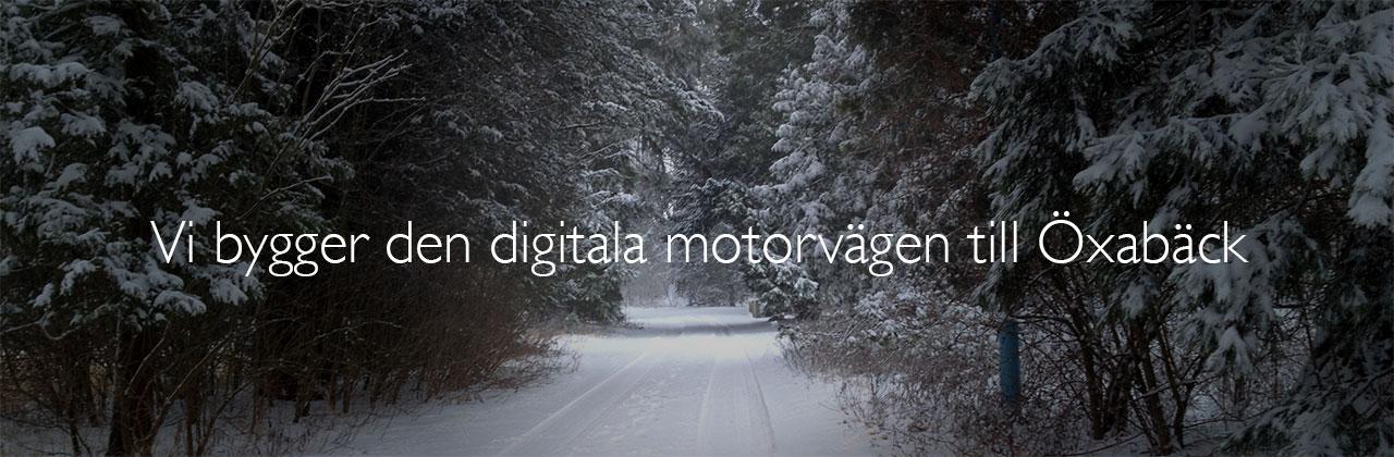 Öxabäck fiber bygger den digitala motorvägen till Öxabäck