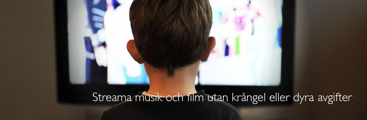 Streama musik och film utan krångel